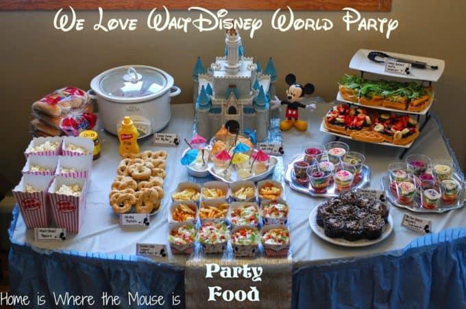 We Love Walt Disney World Party | Party Food