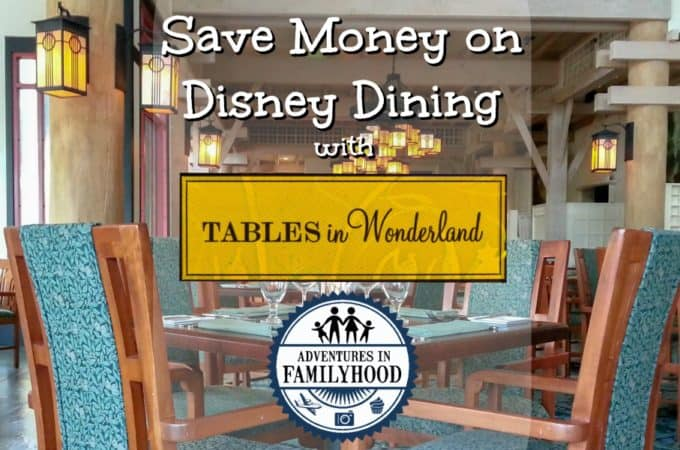 Save Money on Disney Dining with Tables in Wonderland