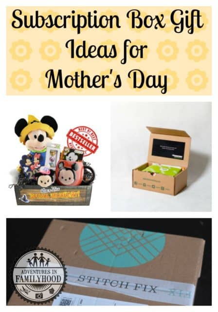 Subscription Box Ideas for Mother's Day   Adventures in ...