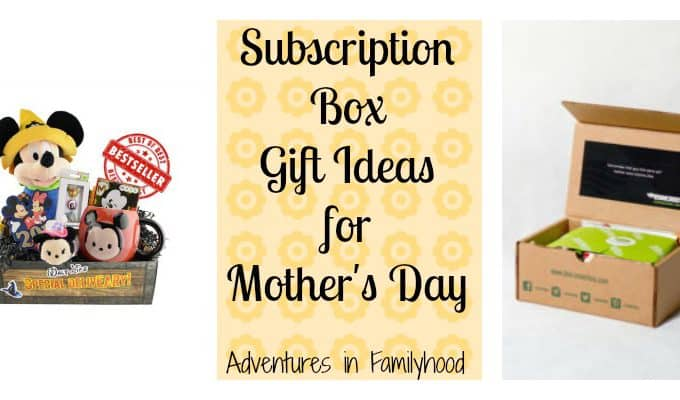 Subscription Box Ideas for Mother's Day