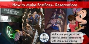 How to Make FastPass+ Reservations