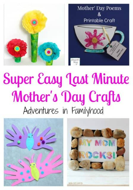 Super Easy Last Minute Mother S Day Crafts Adventures In Familyhood