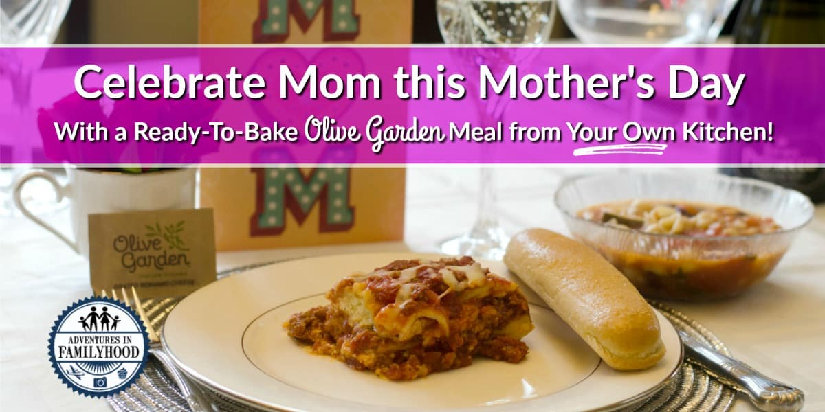 Celebrate Mother 39 S Day With A Ready To Bake Olive Garden
